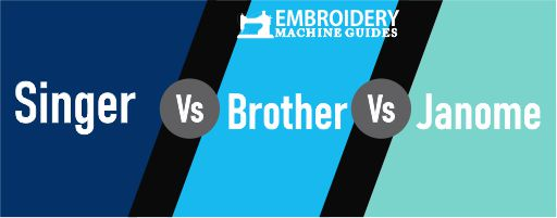SINGER VS BROTHER VS JANOME FEATURES
